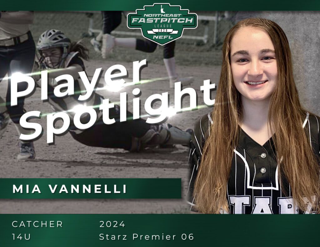 Mia Vannelli Northeast Fastpitch Player Spotlight