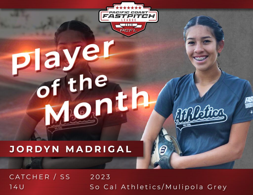 Jordyn Madrigal Pacific Coast Fastpitch Player of the Month